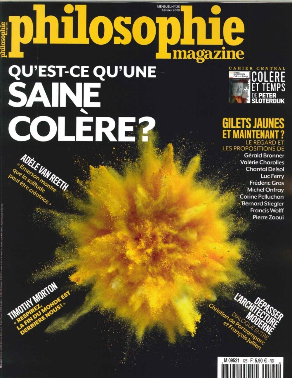 Philosophie Magazine N 126 - QuEst-Ce Quune Saine Colere ...
