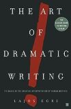 The Art of Dramatic Writing: Its Basis in the Creative Interpretation of Human Motives (English Edition)