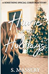 Home for the Holidays: A Something Special Christmas Story Paperback