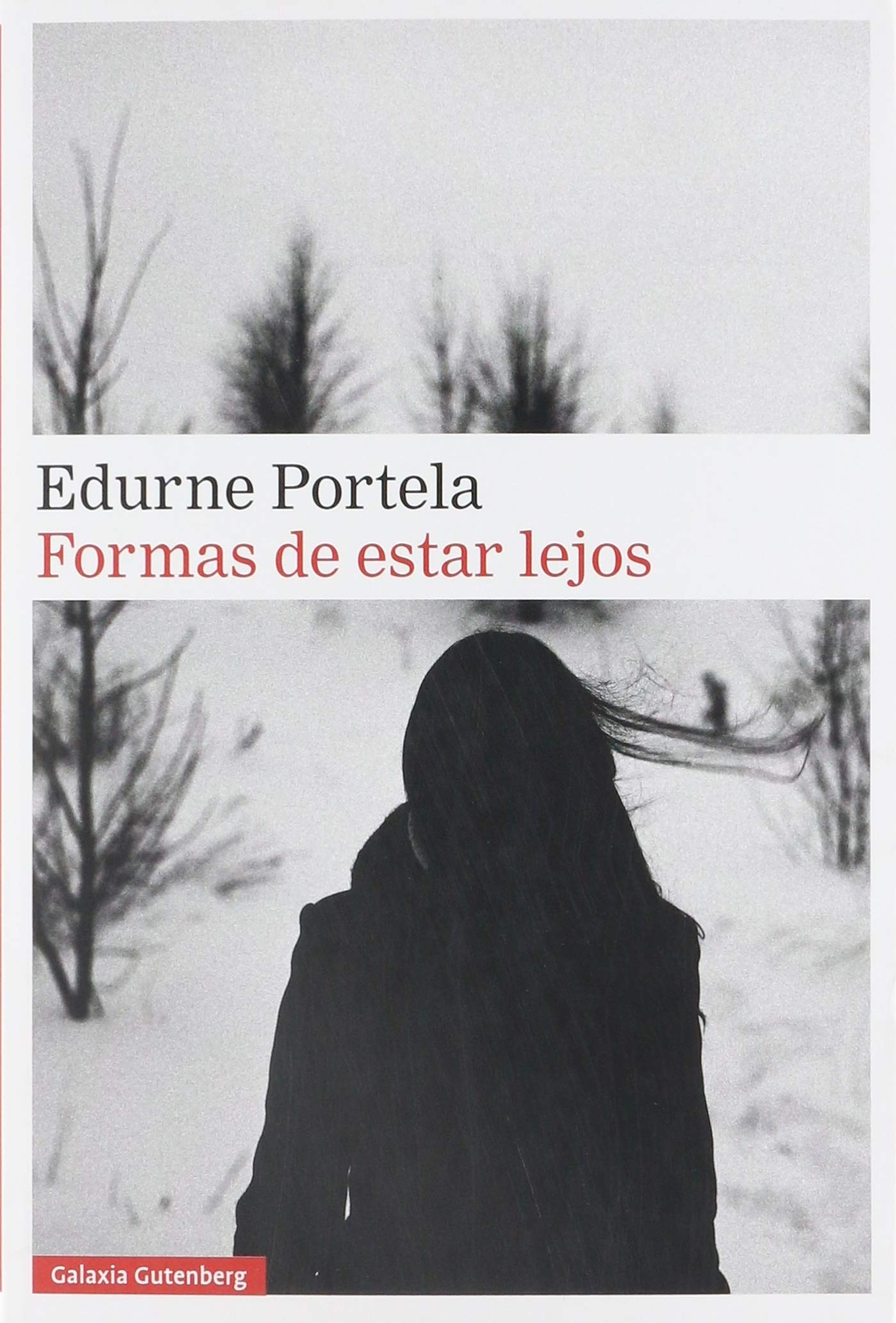 Formas de estar lejos (Rústica Narrativa): Amazon.es: Portela ...