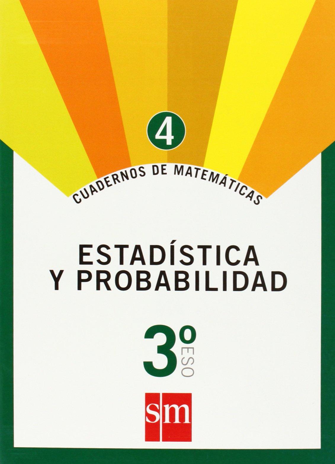 Cuaderno 4 de matemáticas. 3 ESO. Estadística y probabilidad ...