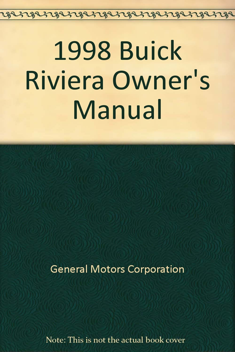 1998 Buick Riviera Owner's Manual: General Motors Corporation: Amazon.com:  Books