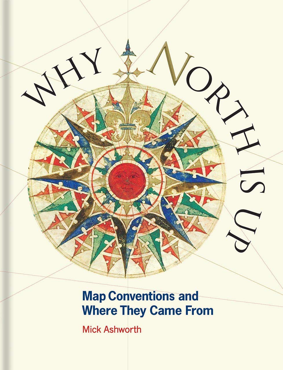 Why North Is Up  Map Conventions And Where They Came From