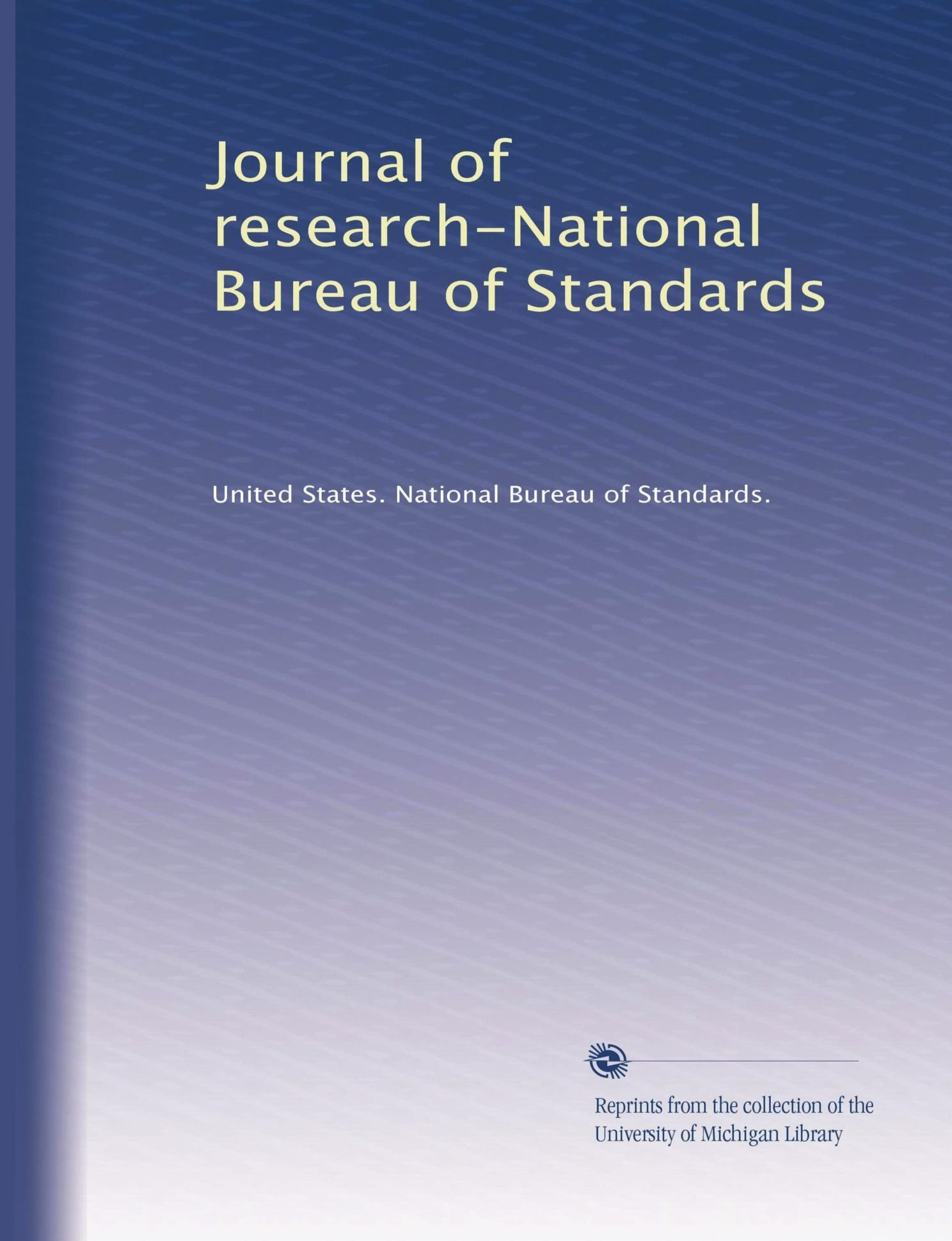 Read Online Journal of research-National Bureau of Standards (Volume 2) PDF