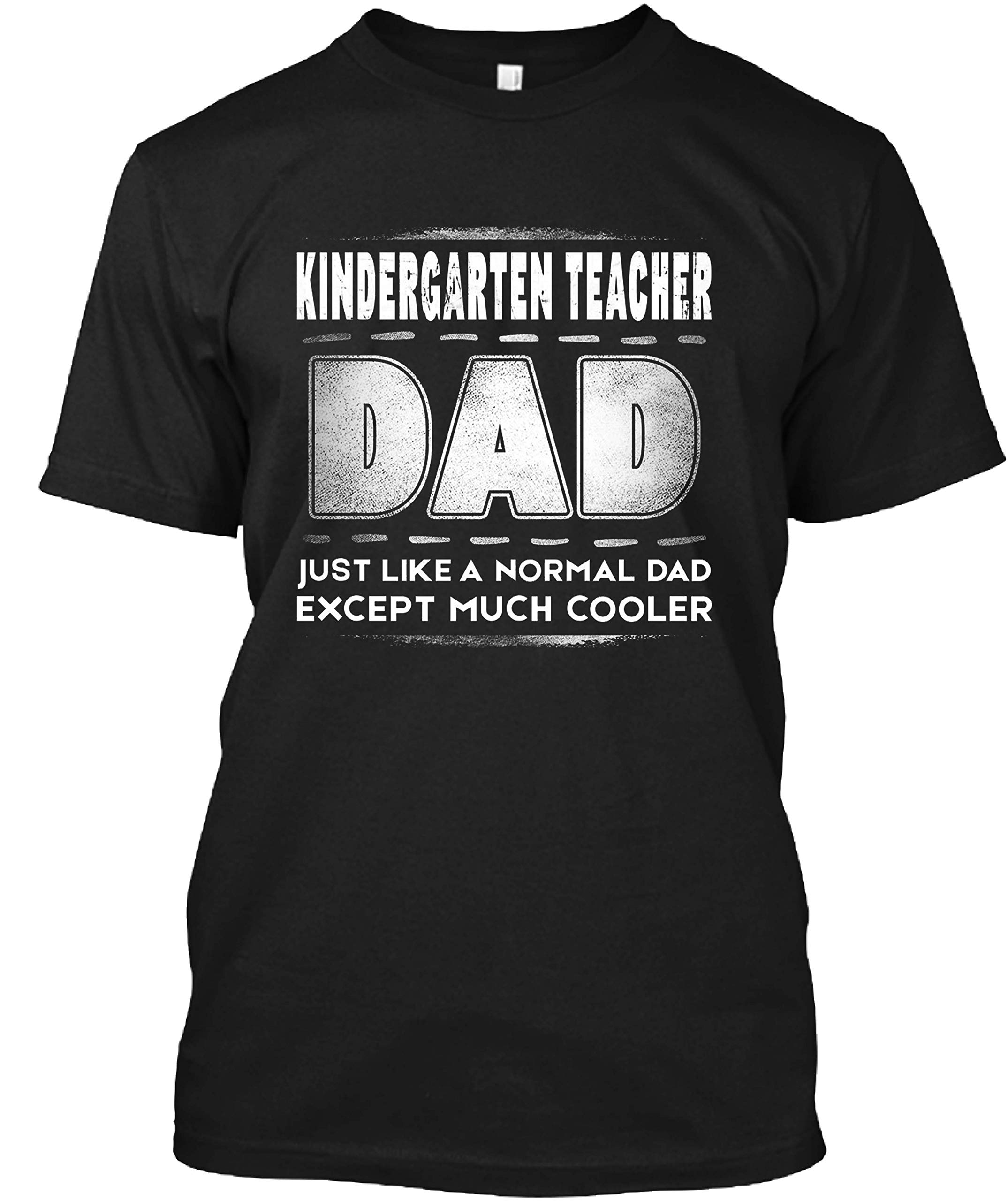 Kindergarten Tea Dad Is Cooler Promoted To Daddy Gift From Stepdad Papa Pappy Shirts