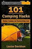 101 Camping Hacks: Making Camping and Backpacking Easy (English Edition)