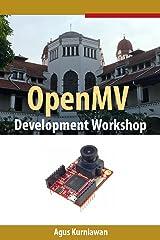 OpenMV Development Workshop Kindle Edition
