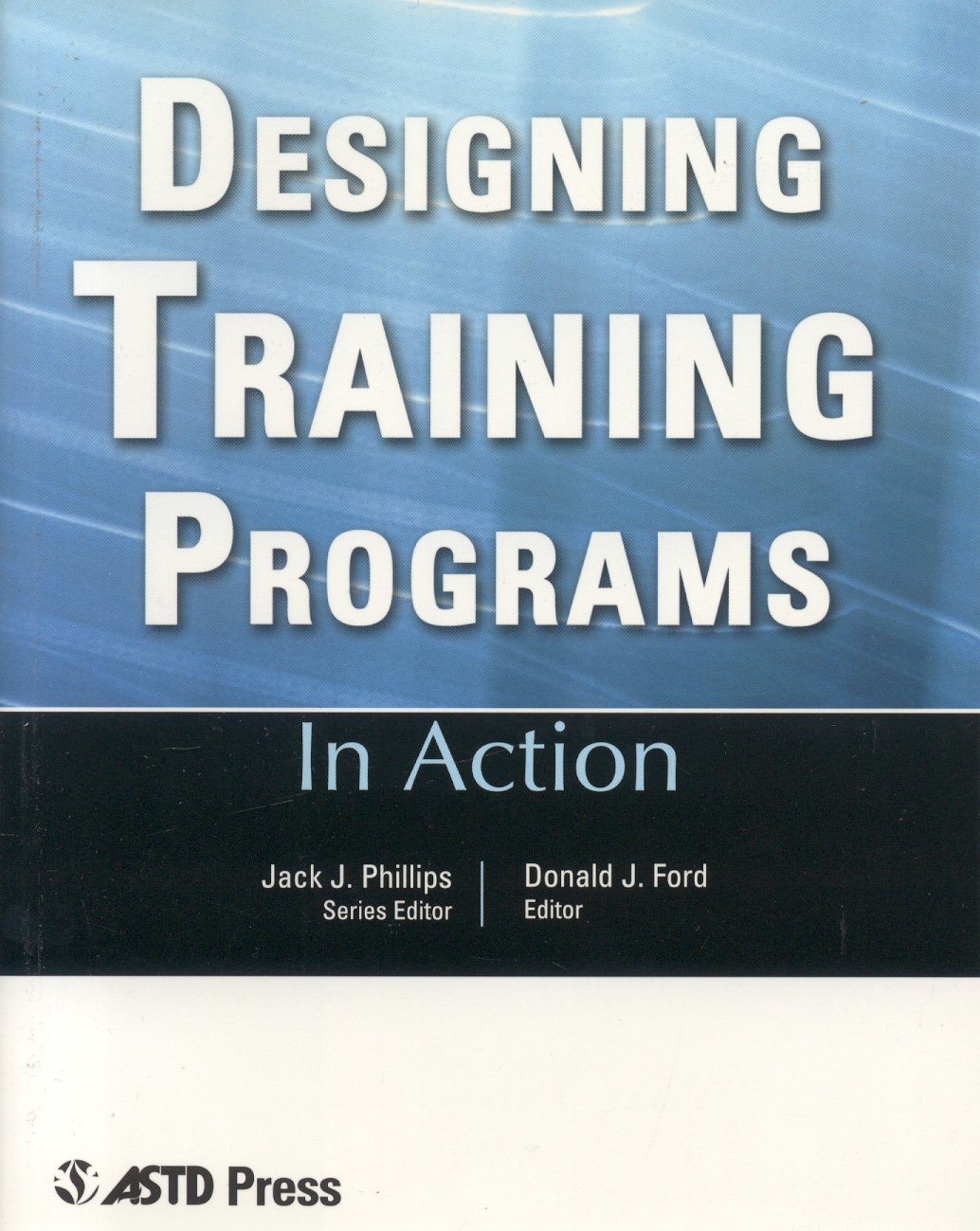 Designing Training Programs (In Action Case Study Series) pdf epub