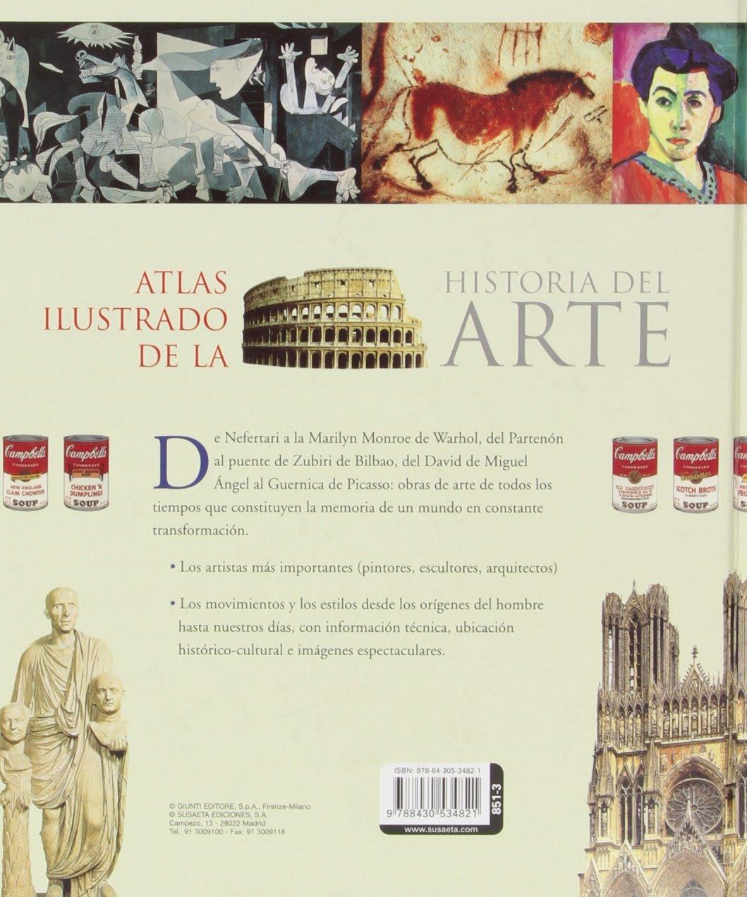 Atlas Ilustrado De La Historia Del Arte (T.D): Amazon.es: Prette, María Carla, De Giorgis, Alfonso, Susaeta, Equipo: Libros