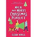 Nick and Noel's Christmas Playlist: Delightful Second-Chance Holiday Romance (Mistletoe Romance Book 1)