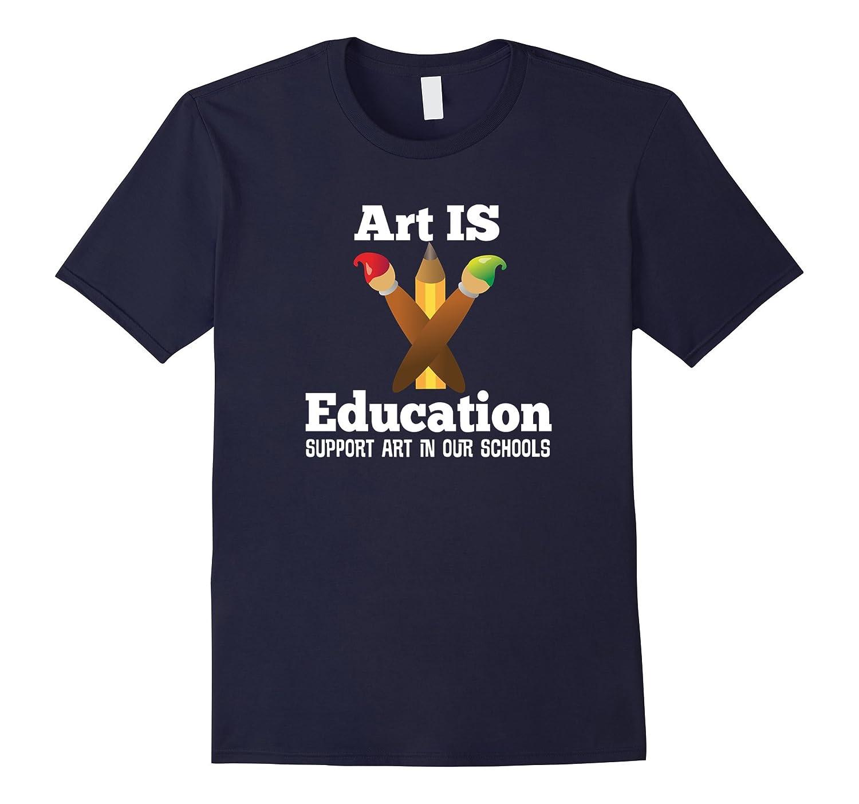 School Art Education Support T-shirt Teacher Parent Tee-ANZ