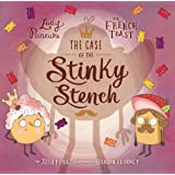 The Case of the Stinky Stench (Lady Pancake & Sir French Toast)
