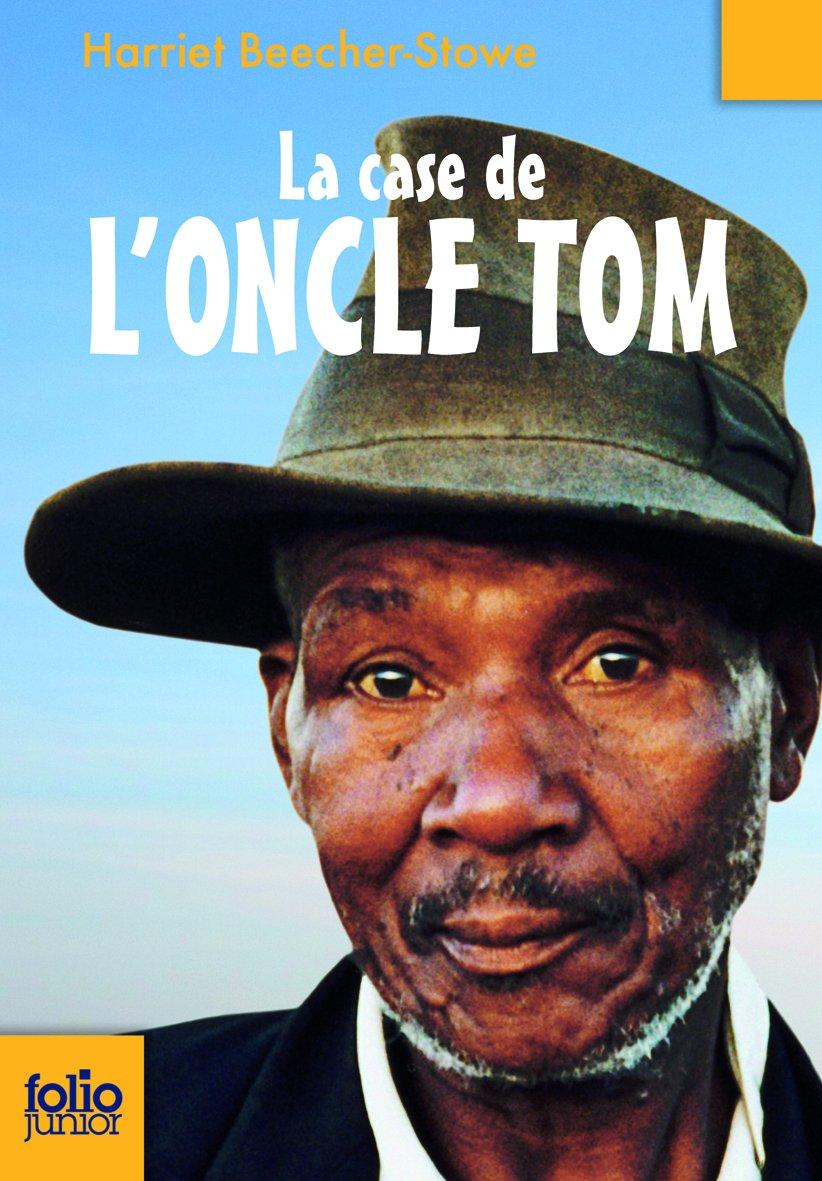 Case de L Oncle Tom (Folio Junior) (French Edition) ebook