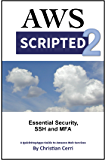 AWS Scripted 2: Essential Security, SSH and MFA