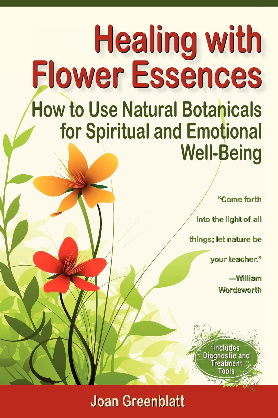 Read Online Healing with Flower Essences: How to Use Natural Botanicals for Spiritual and Emotional Well-Being ebook
