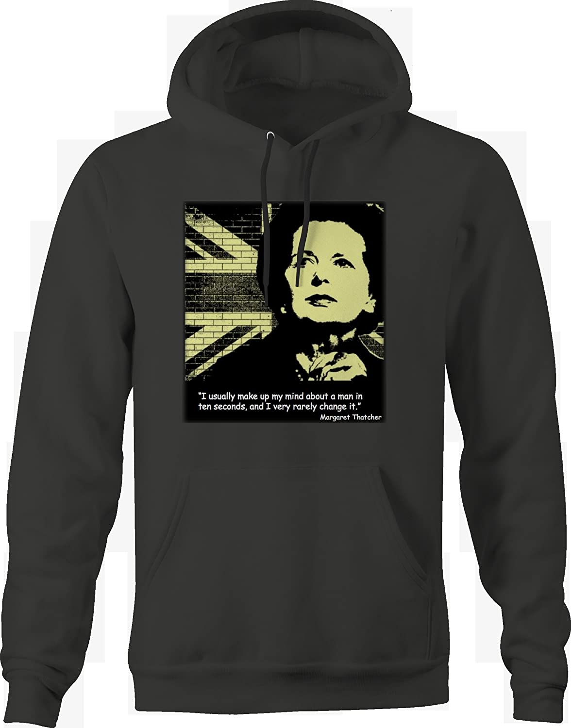 Bold Imprints Margaret Thatcher Make up My Mind About a Man in 10 Seconds Woman Hoodie for Men