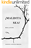 ¡Maldita sea!: Relatos