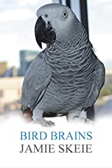 Bird Brains Kindle Edition