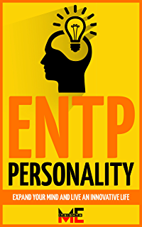 The ENTP Plan: Invent yourself, Make Progress and Thrive as