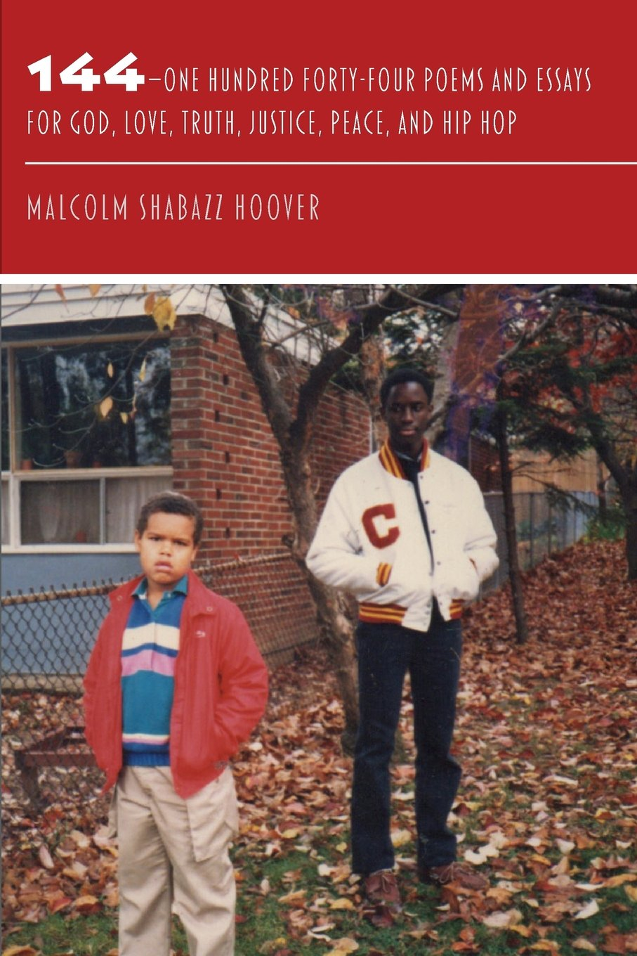 com one hundred forty four poems and essays for god com 144 one hundred forty four poems and essays for god love truth justice peace and hip hop 9780996418461 malcolm shabazz hoover books