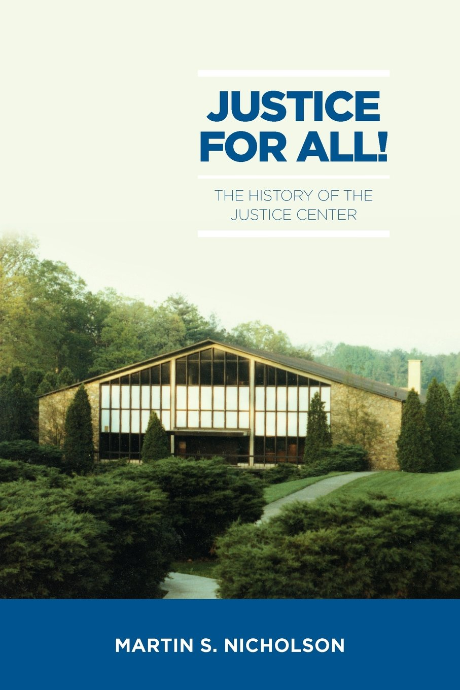 Download Justice For All!: The History of the Justice Center pdf
