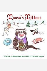 Moose's Mittens Paperback