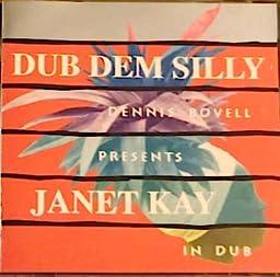 Janet Kay - Dub Dem Silly +3