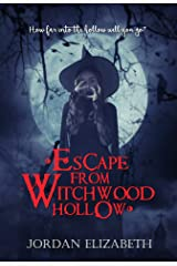 Escape from Witchwood Hollow Kindle Edition