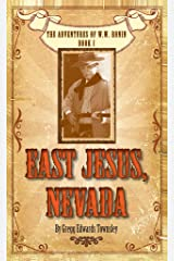 East Jesus, Nevada Kindle Edition