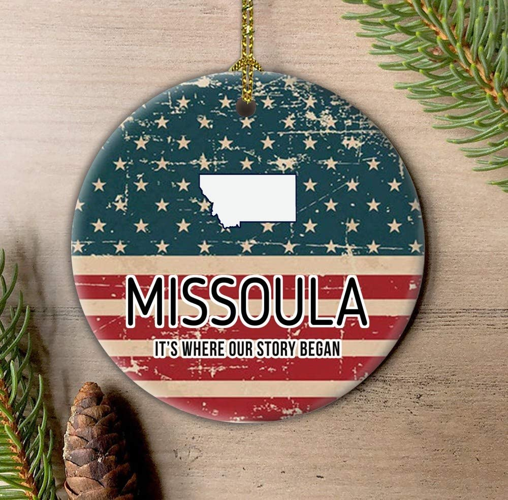 4th of July Decorations Independence Day Ornament With City Missoula Montana It's Where Our Story Began American Flag Patriotic Merry Christmas Family Pretty Xmas Tree 3