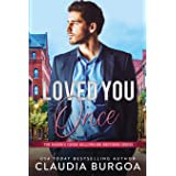 Loved You Once (The Baker's Creek Billionaire Brothers)