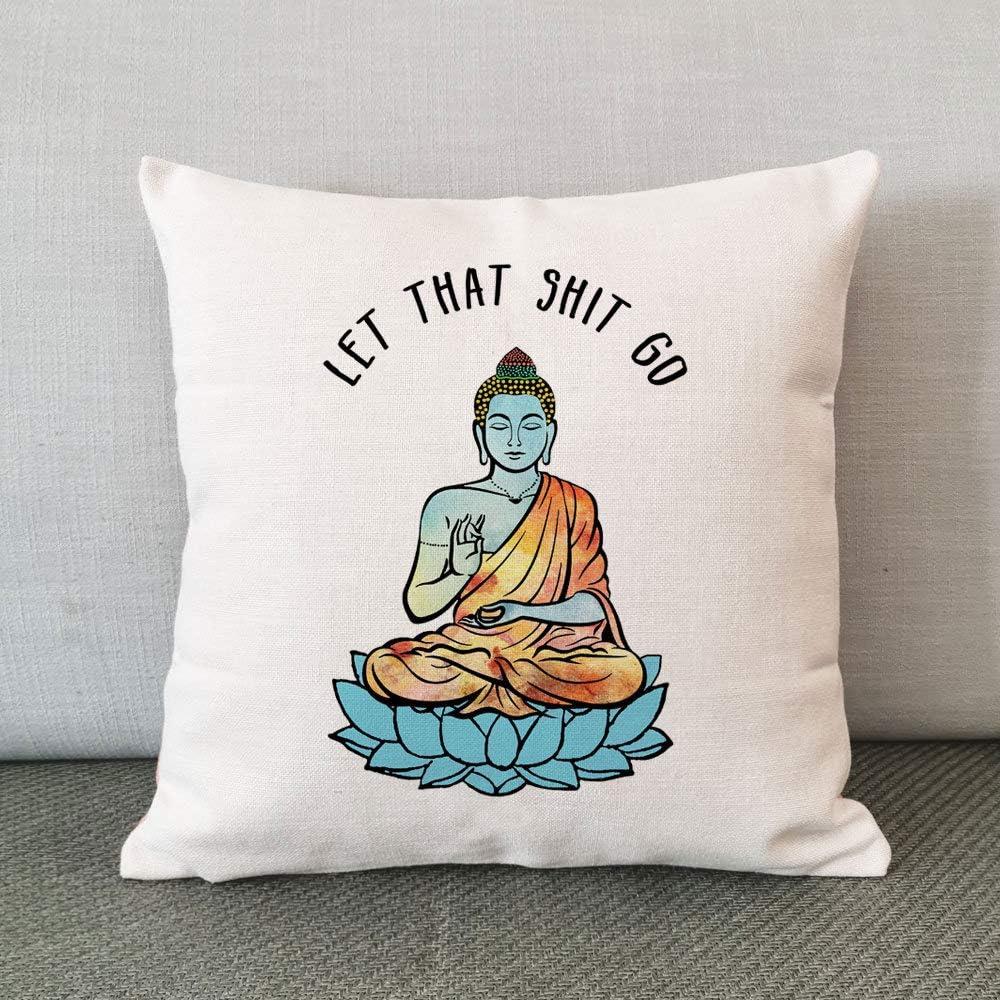 Throw Pillowcase,Let That Shit Go Yoga Cushion Case Buddha Decor Buddha Pillow Cover Yoga Decorative Cushion Cover Cotton Linen18 X 18 Inches