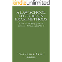 A Law School Lecture On Exam Methods   Normalized Reading OK: e book