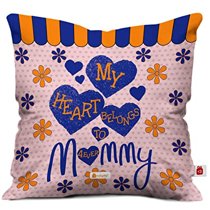 Indigifts My Heart Belongs To Mommy Floral Print Cushion Cover With Filler 12x12 Inch