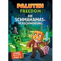 Die Schmahamas-Verschwörung: Ein Roman aus der Welt von Minecraft Freedom