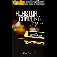 Alastor Company: Viagens não convencionais