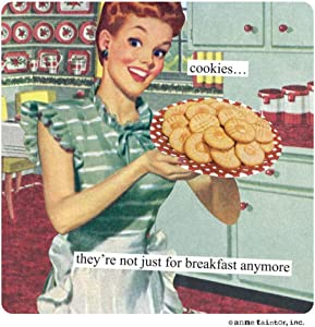 Anne Taintor Magnet - Cookies