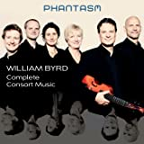Phantasm : William Byrd - Complete Consort Music