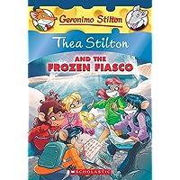 Thea Stilton and the Frozen Fiasco (Thea Stilton #25), 25: A Geronimo Stilton Adventure