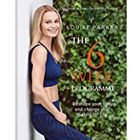 The Louise Parker Method: 6-Week Programme
