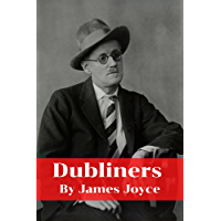Dubliners: classic edition with illustration (English Edition)