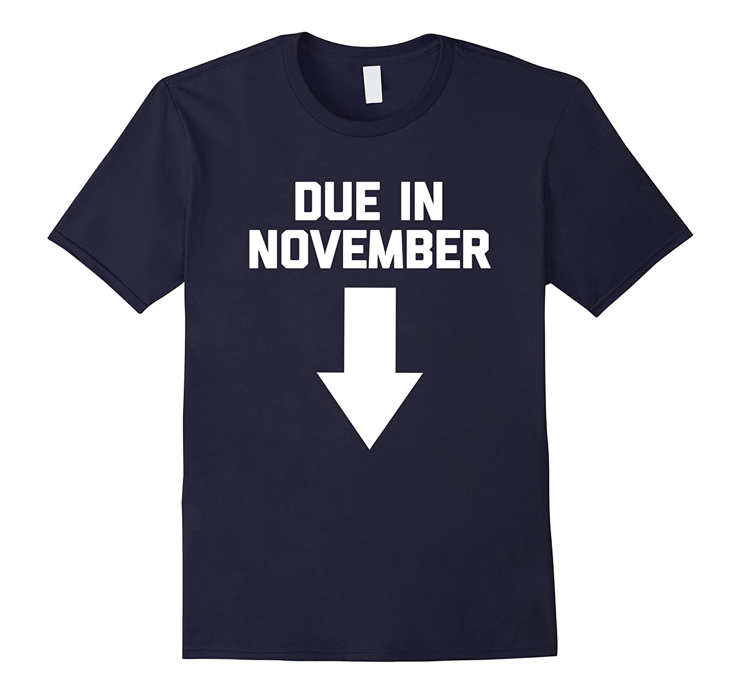 Due In November T-Shirt funny saying maternity pregnant tee-Vaci
