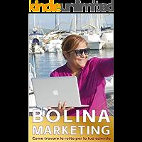 Bolina Marketing: Come trovare la rotta per la tua azienda