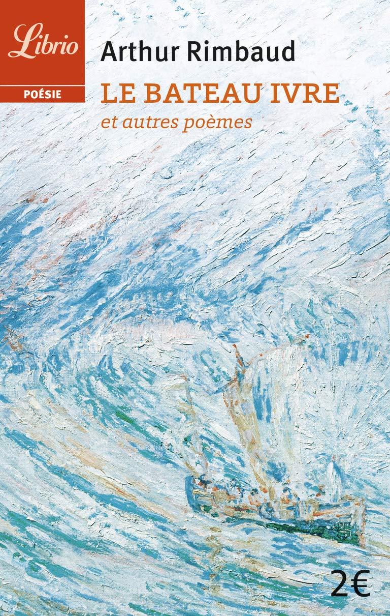Amazonfr Le Bateau Ivre Et Autres Poèmes Arthur Rimbaud