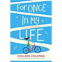 For Once in My Life: An absolutely perfect laugh out loud romantic comedy (English Edition)