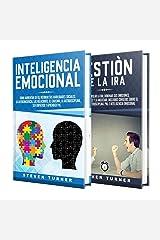 Inteligencia Emocional: Una guía para aumentar su CE y mejorar las habilidades sociales, la autoconciencia, las habilidades de liderazgo, las relaciones y el carisma + el manejo de la ira Edición Kindle