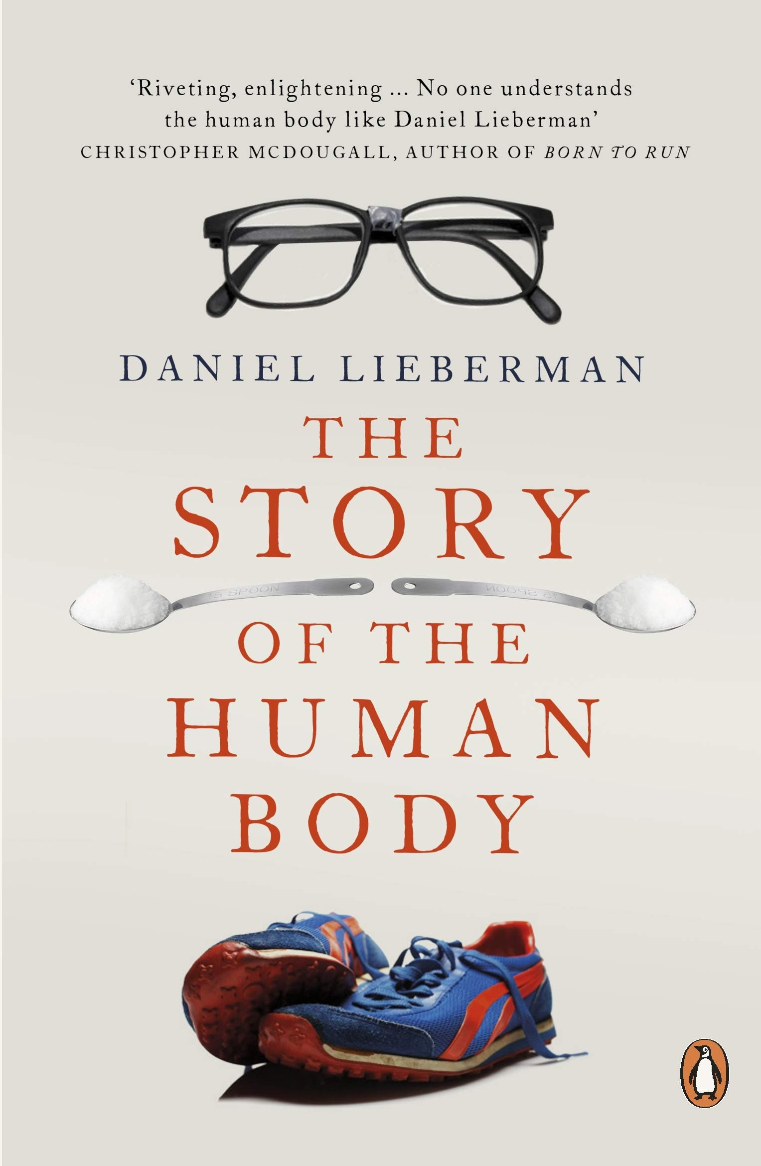 The Story Of The Human Body  Evolution Health And Disease