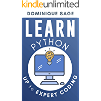 LEARN Python: UP to EXPERT CODING. Are you EXPERT enough in Python programming?(Master Fast Coding in 2020)