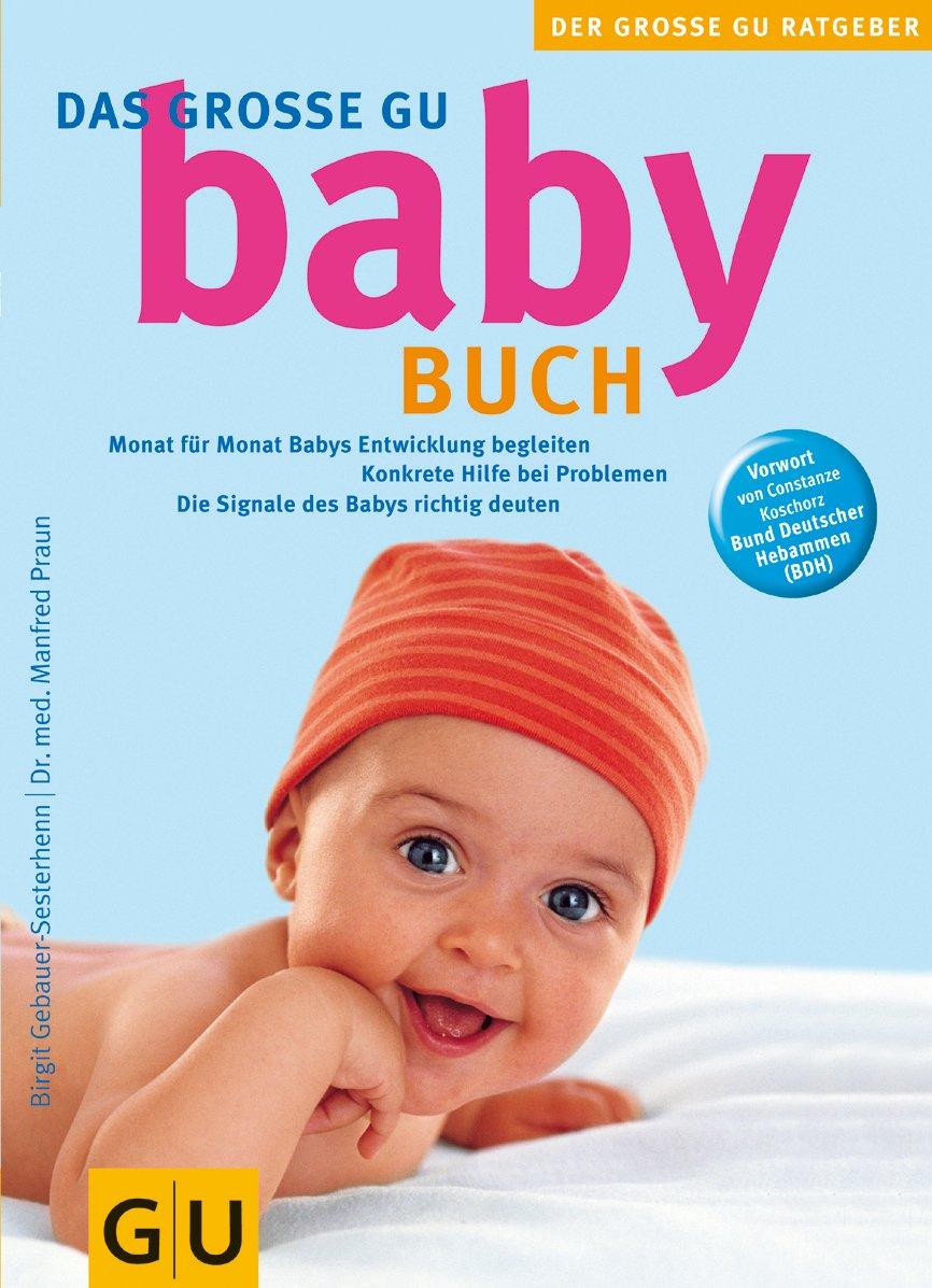 Babybuch Das Große GU  Monat Für Monat Babys Entwicklung Begleiten.  GU Große Ratgeber Kinder