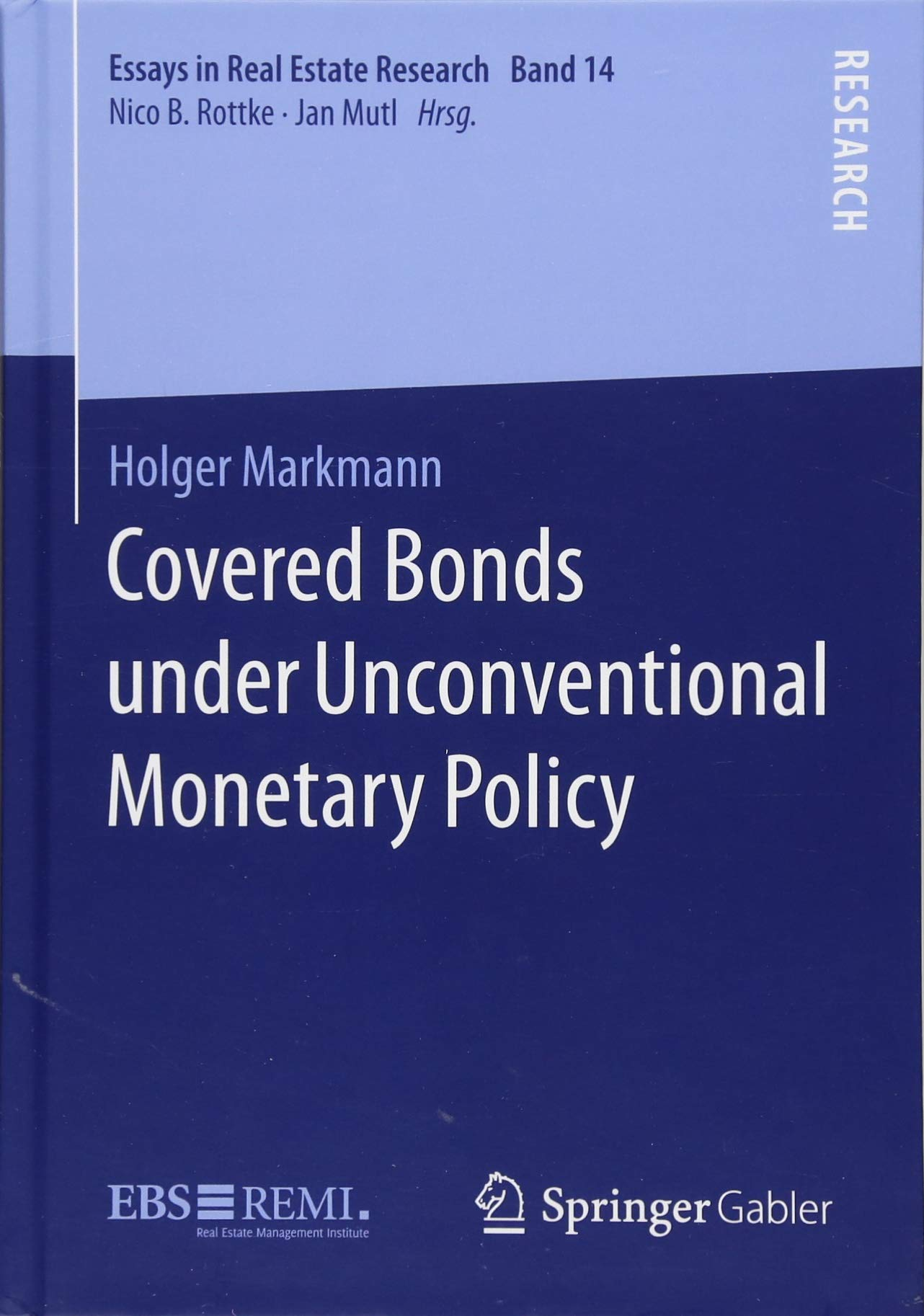 Download Covered Bonds under Unconventional Monetary Policy (Essays in Real Estate Research) ebook